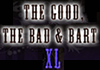 The Good, The Bad & Bart XL (2011)