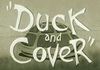 Duck & Cover (2012)