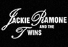 Jackie Ramone & the Twins (2012)