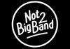 Not2BigBand (2014)