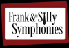 Frank & The Silly Symphonies (2013)