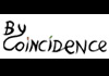 By Coincidence