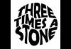 Three Times A Stone