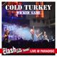 Cold Turkey (2014)